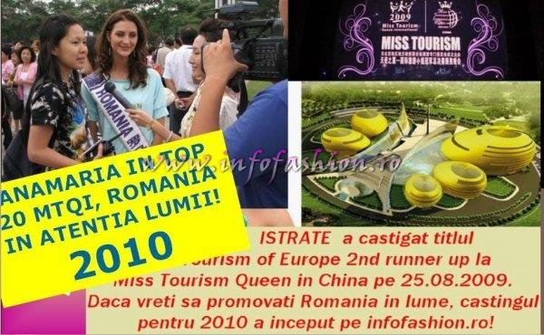 ANAMARIA ISTRATE IN TOP 20 si castigatoare a titlul Miss Tourism of Europe 2nd runner up la Miss Tourism Queen in China pe 25.08.2009. Daca vreti sa promovati Romania in lume, castingul pe infofashion.ro este permanent!