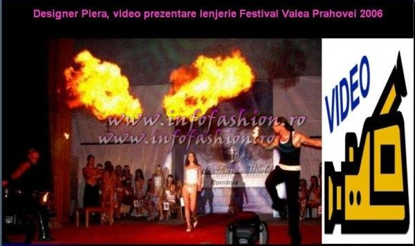 PIERA Lenjerie, Costume baie 2006 VIDEO prezentare la Beauty and Fashion Festival Valea Prahovei Infofashion Platinum Ag