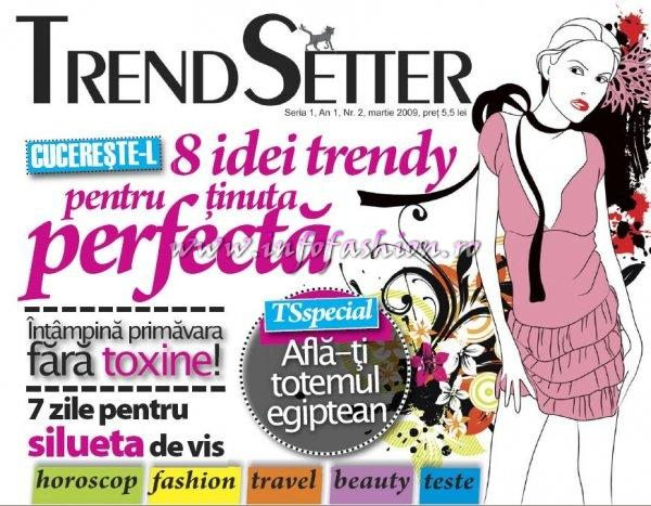 Press 2009 Revista TRENDSETTER, condusa de Mioara Godeanu, care apare in Pitesti si are acoperire nationala va ofera sfaturi prin intermediul InfoFashion