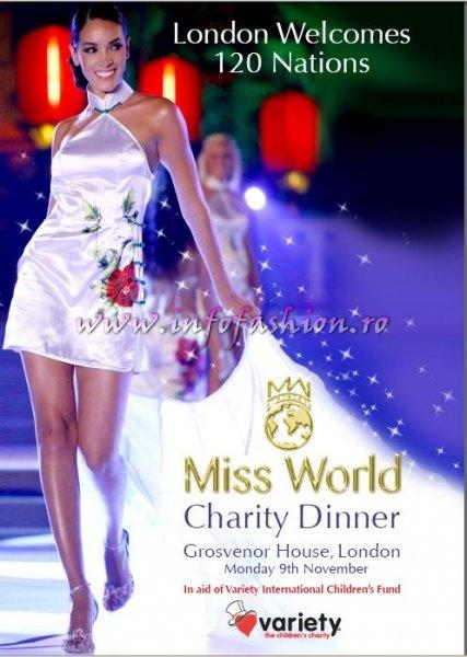 Rezervati-va un loc la Miss World Charity Dinner  Grosvenor House, London Monday 9th November. alaturi de cele 120 concurente Miss World 2009