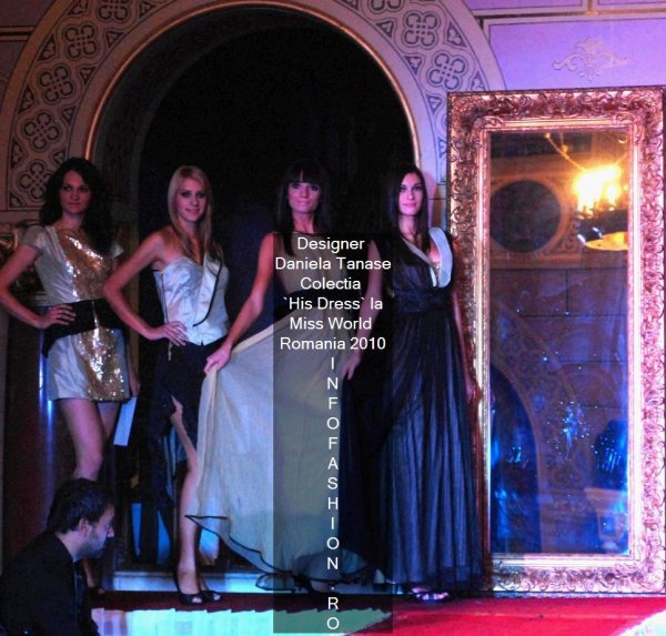 Tineri Designeri- Daniela Tanase Colectia `His Dress` la Miss World Romania 2010 Castelul Cantacuzino Busteni