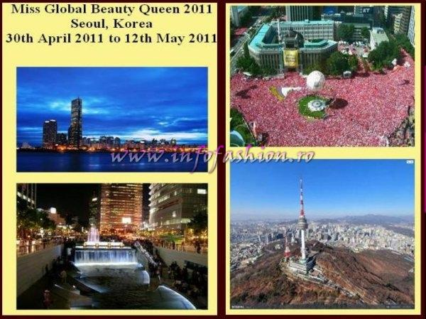 Miss Global Beauty Queen 2011 Seoul, Korea 1st - 13th May 2011 A special award will be given to country with the best `Beauty with a Heart` project /Platinum InfoFashion Maria-Lia Bledea, Romania & Alexandrina Strajescu, Moldova Rep. FINAL 10 MAY