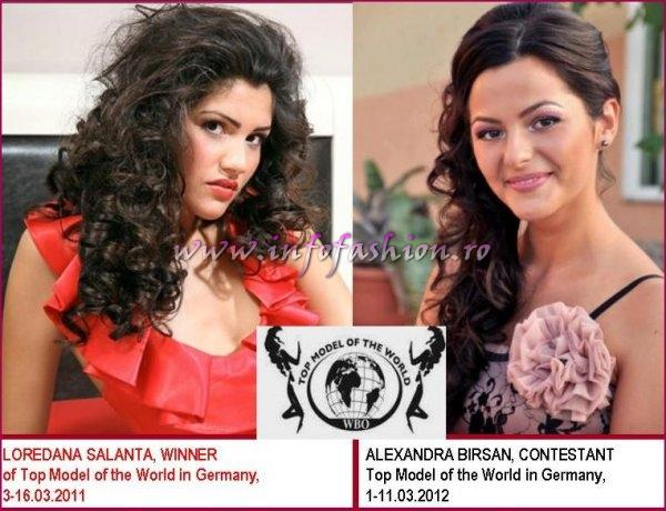 Loredana SALANTA, WINNER in 2011, Alexandra BIRSAN, CONTESTANT in 2012 Top Model of the World