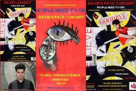 Muzica Concert Lansare single `People need to cry` noul single David Lapadat 10..11..19.05. si 09.06.2017