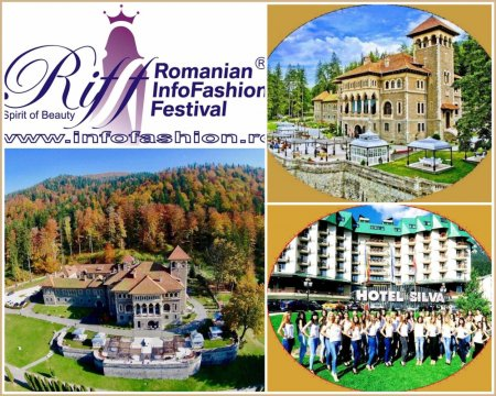 RIFF 2017 Romanian InfoFashion Festival Spirit of Beauty® Finala 29.08-02.09. pe Valea Prahovei