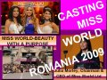 Platinum_Ag InfoFashion Casting martie- august MISS WORLD ROMANIA pt. editia 59 din South Africa in DEC. 2009
